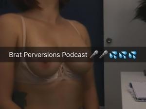 Brat Perversions Podcast's BTS